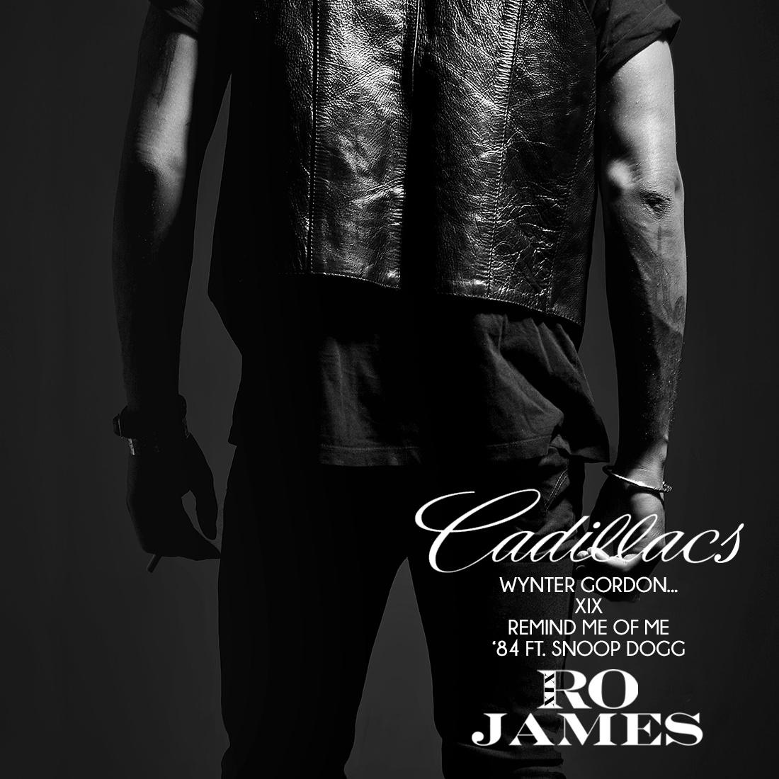 Ro James XIX Cadillacs EP