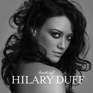 Hilary Duff greatest hits